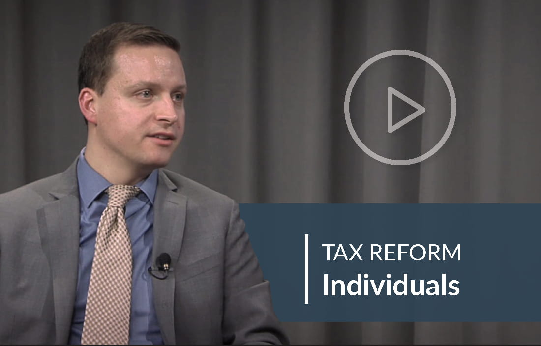 Tax Reform Video about considerations for individuals